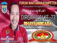 Ketua FWK2P : Selamat Hari Bhayangkara ke 73