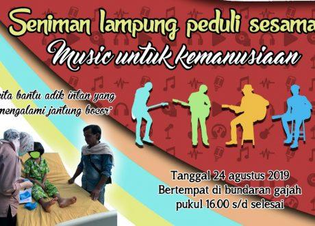 24 Agustus, Seniman Lampung Peduli Sesama Gelar 'Musik Untuk Kemanusiaan'